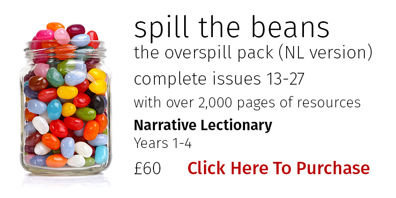 Spill the Bean Overspill Pack for Narrative Lectionary